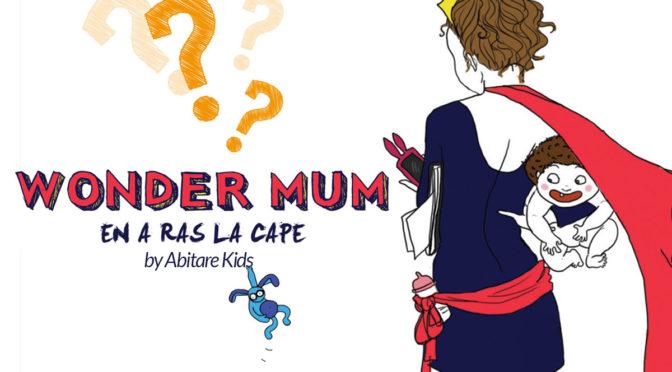 WONDER MUM : Le langage spécifique des parents